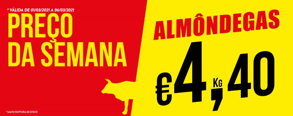 Promoção Semana 01/03 a 06/03/2021 Almondegas