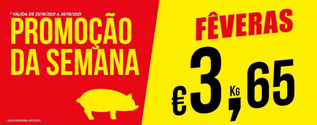 Promoção Semana 25/10 a 30/10/2021 Feveras